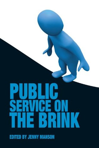 Public Service on the Brink  by  Jenny Manson