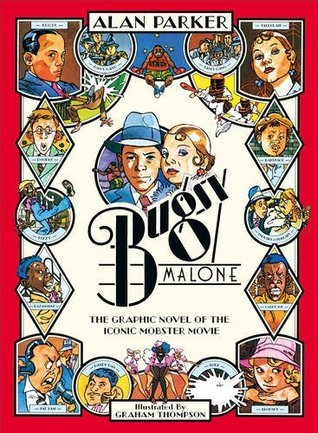 Bugsy Malone - Graphic Novel Alan Parker