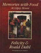 Memories With Food At Gipsy House  by  Felicity Dahl