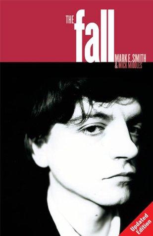 The Fall  by  Mark E. Smith