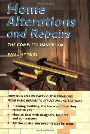 Home Alterations And Repairs  by  Paul Hymers