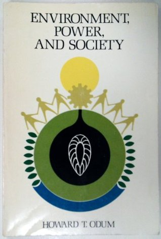 Environment, Power & Society Howard T. Odum
