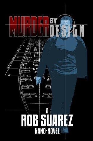 Murder  by  Design by Rob Suarez