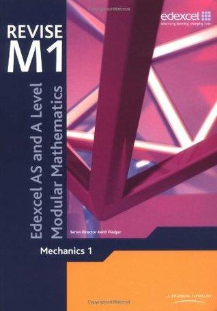 Revise Mechanics 1 Keith Pledger