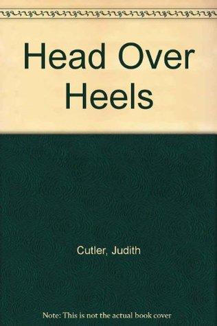 Head Over Heels  by  Judith Cutler
