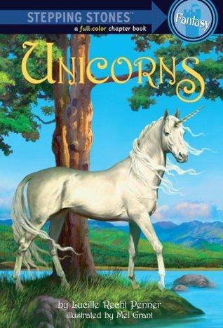 Unicorns (A Stepping Stone Book) Lucille Recht Penner