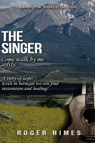 THE SINGER -- Come Walk By Me Softly Roger Himes