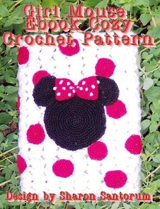 Girl Mouse eBook Cozy Crochet Pattern Sharon Santorum