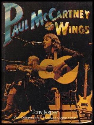 Paul McCartney and Wings Tony Jasper