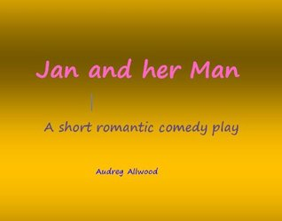 Jan and her Man  by  audrey allwood