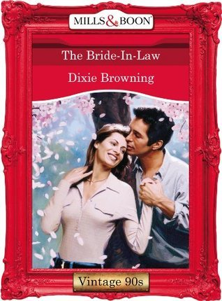 The Bride-In-Law  by  Dixie Browning