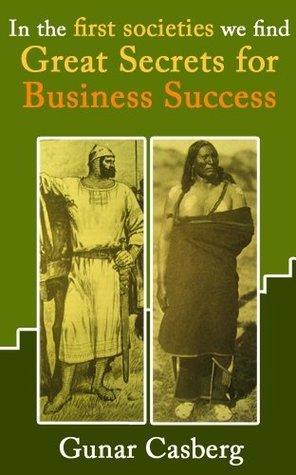 Great Secrets for Business Success (The Golden Village Series) Gunar Casberg