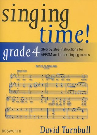 David Turnbull: Singing Time! Grade 4 David Turnbull