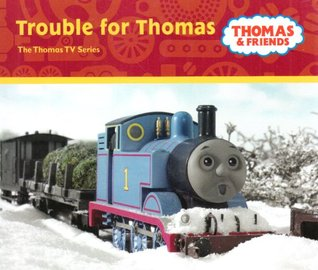Trouble for Thomas  by  Wilbert Awdry