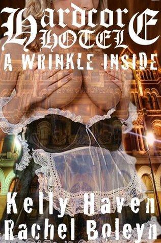 A Wrinkle Inside  by  Rachel Boleyn