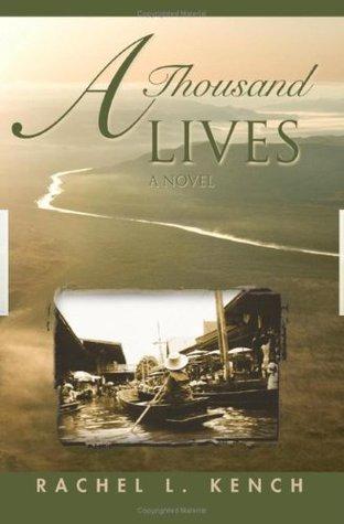 A Thousand Lives Rachel L. Kench