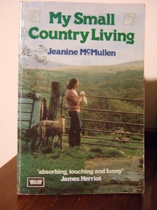 My Small Country Living Jeanine McMullen