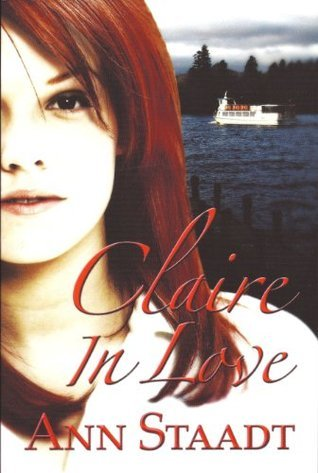 Claire In Love (Nova Scotia Series) Ann Staadt