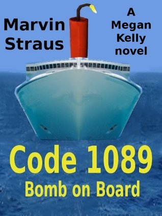 Code 1089 Bomb on Board Marvin Straus