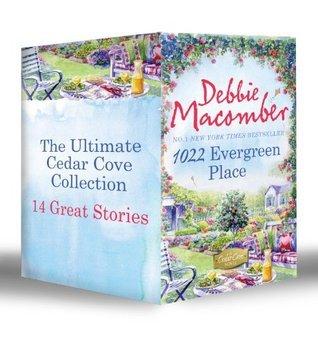 Ultimate Cedar Cove Collection: 16 Lighthouse Road / 204 Rosewood Lane / 311 Pelican Court ... Yakima Street / 1225 Christmas Tree Lane Debbie Macomber