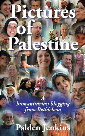 Pictures of Palestine - a humanitarian blogging from Bethlehem  by  Palden Jenkins