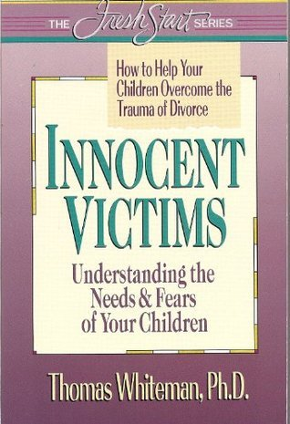 Innocent Victims  by  Thomas A. Whiteman