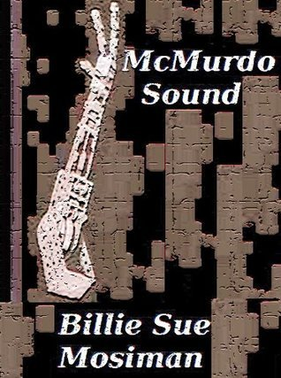 McMurdo Sound Billie Sue Mosiman