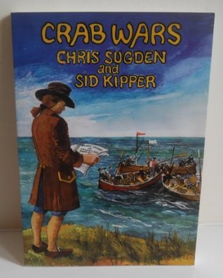 Crab Wars: The Tragic-comedy of Cromeo and Sheriet Chris Sugden