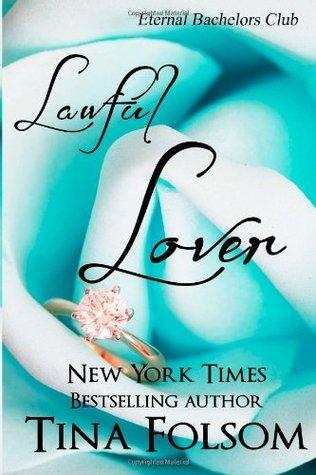 Lawful Lover (Eternal Bachelors Club #2)  by  Tina Folsom