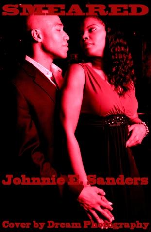 Smeared: The Devin James Series Johnnie E. Sanders