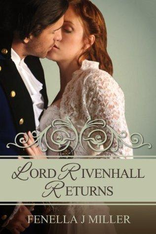 Lord Rivenhall Returns Fenella J. Miller