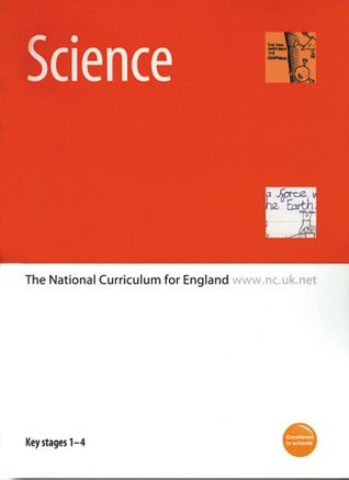 Science: The National Curriculum for England - Key Stages 1-4 Department for Education & Employment