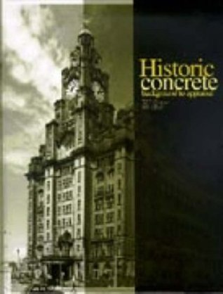 Historic Concrete: The Background to Appraisal J. Sutherland