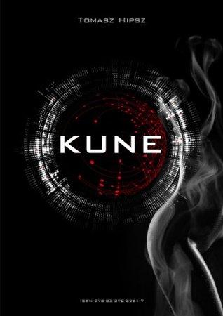 KUNE  by  Tomasz Hipsz