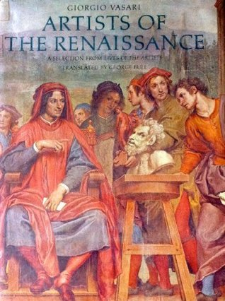 Artists of the Renaissance  by  Giorgio Vasari