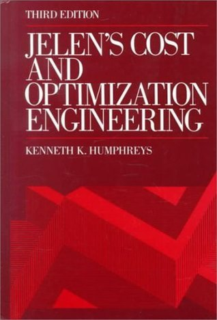 Jelens Cost and Optimization Engineering Kenneth King Humphreys