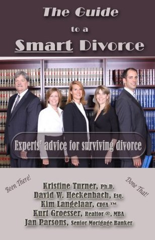 The Guide to a Smart Divorce 2012 - Experts advice Kurt Groesser