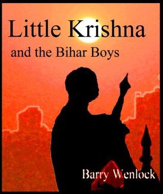Little Krishna and the Bihar Boys Barry Wenlock