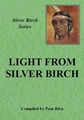 Light from Silver Birch Pam Riva