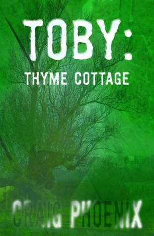 Toby: Thyme Cottage  by  Craig Phoenix