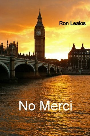 No Merci  by  Ron Lealos