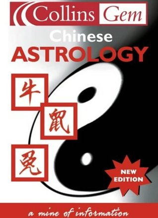 Chinese Astrology  by  Bridget Tanguay