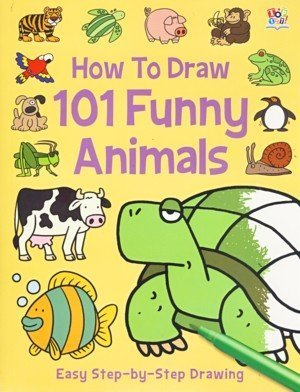 How To Draw 101 Funny Animals  by  Top That!
