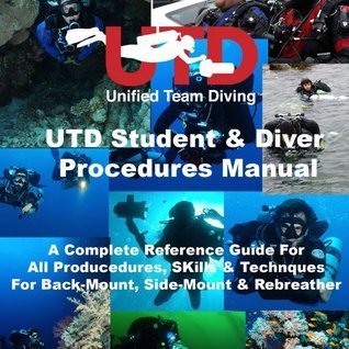 UTD Student and Diver Procedure Manual  by  Andrew Georgitsis
