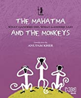 Mahatma & the Monkeys Anuradha Kumar