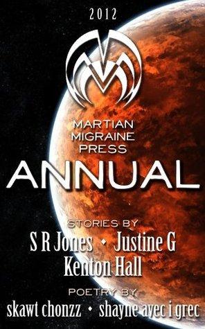 Martian Migraine Press ANNUAL 2012 skawt chonzz