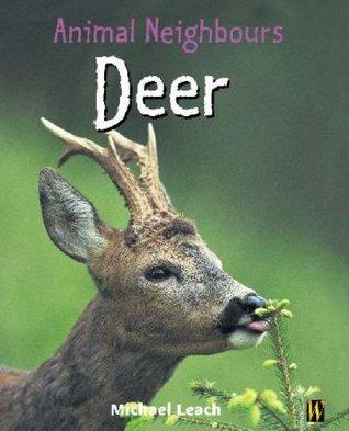 Deer. Michael Leach Michael Leach