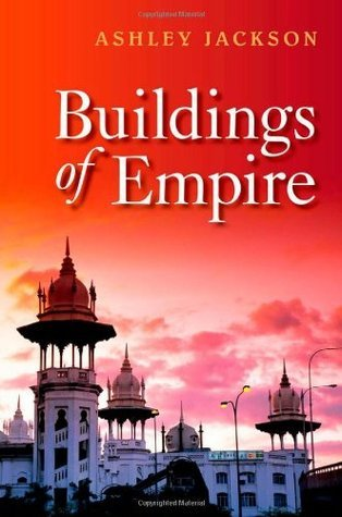 Buildings of Empire  by  Ashley Jackson
