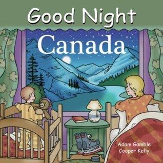 Good Night Canada Adam Gamble