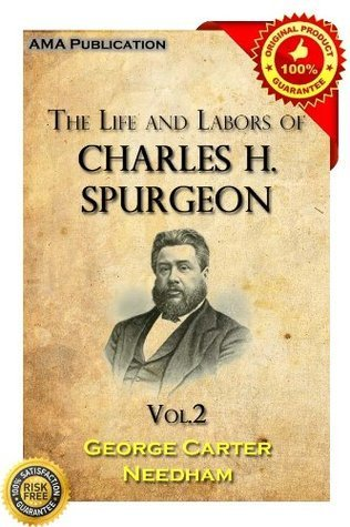 The Life and Labors of Charles H. Spurgeon 2  by  George Carter Needham